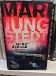 Jag rekommenderar Marie Jungstedts böcker. Spännande underhållning som passar bra en sommardag. Denna titel är inget undantag.