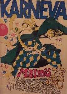 Malmös första karneval. Fick affischen direkt av ansvarig. En av mina absoluta favoriter!